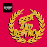 Seek and Destroy @ Avanti Tutti (Concurso)