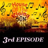 HOUSE OF THE RISING SON - 3rd EPISODE (Global EDM Radio - 27.3.13)