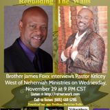 Rebuilding The Walls with Pastor Kelcey West
