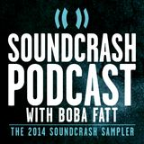 DJ Boba Fatt Presents: The Soundcrash 2014 Sampler