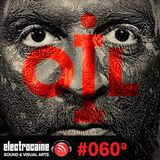 electrocaïne session #060a – OIL