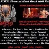 The ROXX Show Hard Rock Hell Radio 14th May SleazyGlamMetalTrashedupBluesyPunkRockN'Roll&ClassikRock