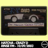 Hatcha - Rinse FM - 10/09/2003