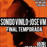 #S06E36 SONIDO VINILO con JOSE VM [14Jun2018] FINAL_TEMPORADA_