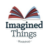 Imagined Things: Recent Reads #2