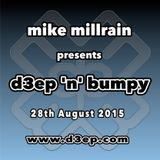 D3EP 'N' BUMPY - live broadcast 28st August '15