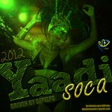 Yaadi Soca Mixtape- Driven by DjPelps