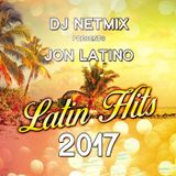 DJ Netmix pres. Jon Latino - Latin Hits 2017