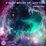 Mudra Music podcast / Zarenok - Inspiration of Worlds [MM023]