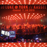 DJ Luke -3 hour livecut- @ York, Kassel (17th June 2016)