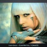 Lady Gaga - Club Mix Vol. 1 (Adr23)