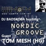 Nordic Groove with Guest TOM MESH (Hungary)