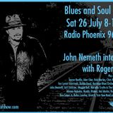 Blues and Soul Show feat. John Nemeth - 26th July 2014