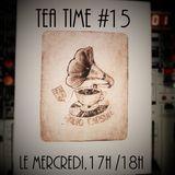 TeaTime #15 Avec Alexandre