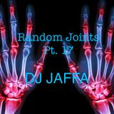 Random Joints pt.17