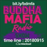 BUDDHA MAFIA RADIOSHOW_20180916