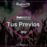 Rojas Dj - Tus Previos 02 ( Escapate Conmigo ) - 2017