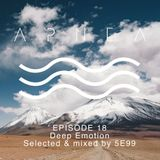 Episode 18 - Deep Emotion - Selected & mixed by 5E99
