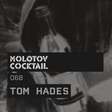 Molotov Cocktail 068 with Tom Hades