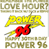 "Power 96  ""30th Year Anniversary""- Love Hour Mix By DJ CX"