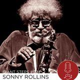 Giant Steps #024: Sonny Rollins