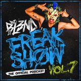 FREAKSHOW VOL.7- DJ BL3ND 2014