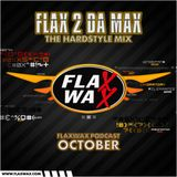 Flaxwax Podcast: October - Hardstyle mix by Flax 2 da max