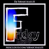 Friday MixUP (11-16-2018)