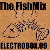 The FishMix - ELECTROBOX.09