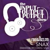 The Input Output Putput radio show: Snax (Random Rec./USA)