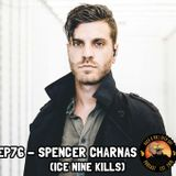 EP76 - Spencer Charnas of Ice Nine Kills