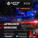 UMF Radio 209 - Afrojack & Borgore (Recorded Live at Ultra Music Festival)