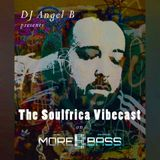 DJ Angel B! Presents: Soulfrica Vibecast (Episode I)