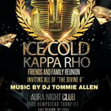 "ICE COLD KAPPA RHO FAMILY AND FRIENDS REUNION  "" FRIDAY ,JUNE 24 AURA NIGHT CLUB"""