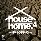 VA - House is my Home vol.04
