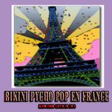 BIKINI Prog. Nº 39 60´s Psycho Pop en France Emitido: 20 Octubre 2004 Radio Gaucin FM