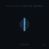 into the spheres #4 - Monoritmo