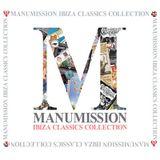 Manumission - Ibiza Classics Collection 2006 [part 1]