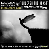 Doom Nation Exclusive Mix 'Unleash The Beast' by SPECIES KAI