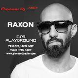 Raxon - Pioneer DJ's Playground
