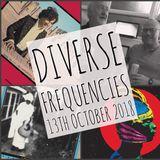 Diverse Frequencies 13th October 2018