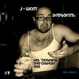 "J-WaTT's ""Bashing The Bishop"" Mix"