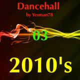 DANCEHALL 10s PART 03 (Kes, Dj Ken, QQ)