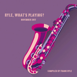 Ryle, What's Playing? (November 2017)