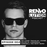 Renvo - Renvolution Podcast #004