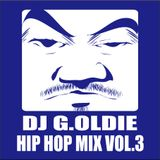 DJ G.Oldie HIP HOP MIX VOL.3