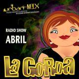 La Gorda Radio Show Abril 2013