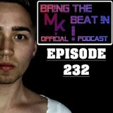 BR!NG THE BEAT !N Official Podcast [Episode 232]