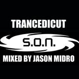 TRANCEDICUT MIXED BY JASON MIDRO