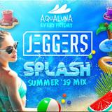 Jeggers splash summer 19 mix